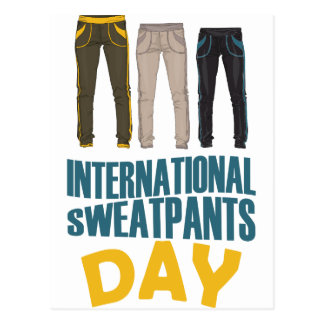 January 21st  - International Sweatpants Day Postcard