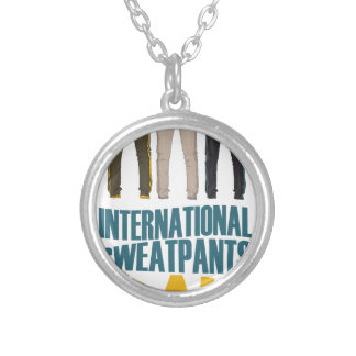 January 21st  - International Sweatpants Day Silver Plated Necklace
