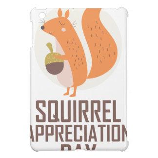 January 21st - Squirrel Appreciation Day Case For The iPad Mini