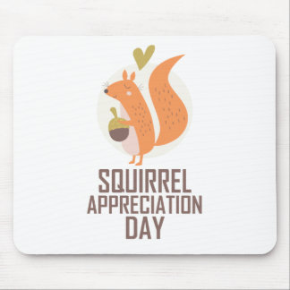 January 21st - Squirrel Appreciation Day Mouse Pad