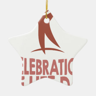 January 22nd - Celebration Of Life Day Ceramic Star Ornament
