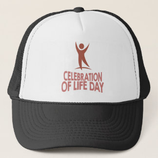 January 22nd - Celebration Of Life Day Trucker Hat