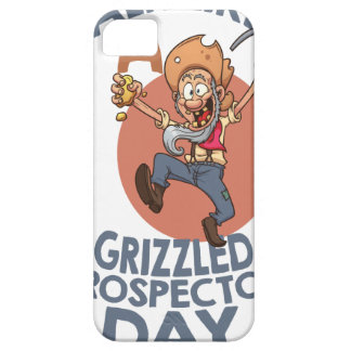 January 24th - Talk Like A Grizzled Prospector Day Case For The iPhone 5