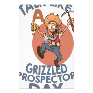 January 24th - Talk Like A Grizzled Prospector Day Stationery