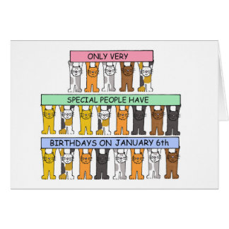 January  6th Birthdays celebrated by cats. Card