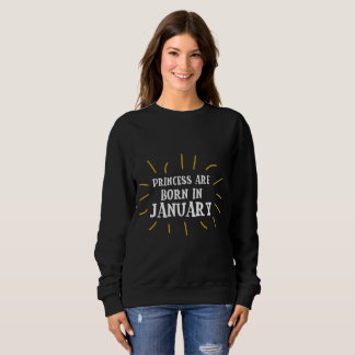 January Princess Sweatshirt