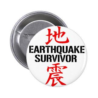 JAPANESE EARTHQUAKE SURVIVOR BUTTONS