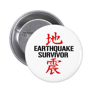 JAPANESE EARTHQUAKE SURVIVOR PINBACK BUTTONS