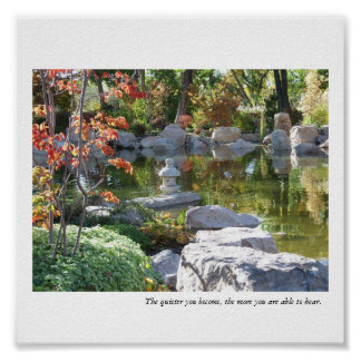 Japanese Garden Pond - The Quieter You Become... Poster