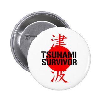 JAPANESE TSUNAMI SURVIVOR PINBACK BUTTON