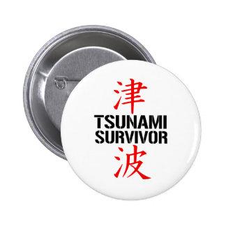 JAPANESE TSUNAMI SURVIVOR BUTTON