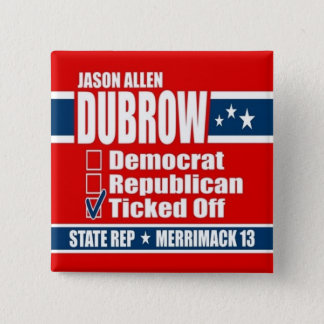 Jason Allen Dubrow for State Rep 2 Inch Square Button