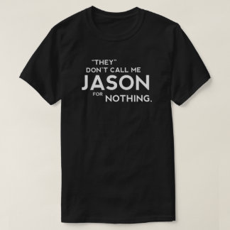 Jason nasty T-shirt