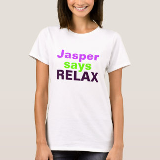 Jasper says RELAX (hot pink and green) T-Shirt