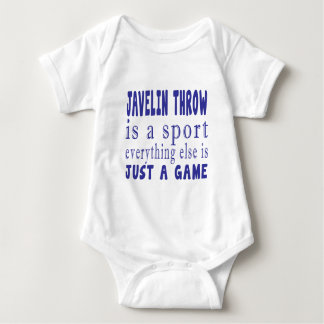 JAVELIN THROW JUST A GAME BABY BODYSUIT