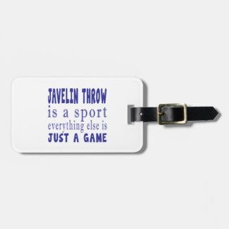 JAVELIN THROW JUST A GAME LUGGAGE TAG