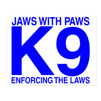 Jaws with Paws enforcing the Laws Postcard
