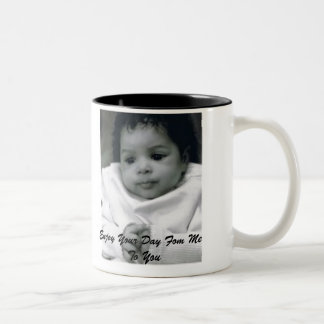 Jayla_Allard01, Enjoy Your Day Fom Me To You Two-Tone Coffee Mug