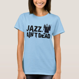 JAZZ AIN'T DEAD Baby Doll Cast Collage T-Shirt