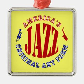 Jazz, America's Original Art Form Silver-Colored Square Ornament