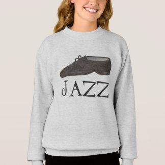 Jazz Dance Shoe Shoes Dancer Teacher Sweatshirt