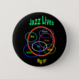 Jazz Lives 2 Inch Round Button