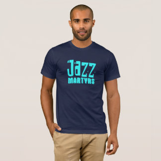 Jazz Martyrs T-Shirt