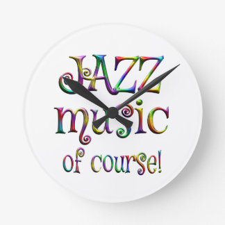 Jazz Music of Course Round Clock