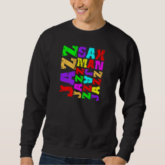 Jazz sax player sweatshirt