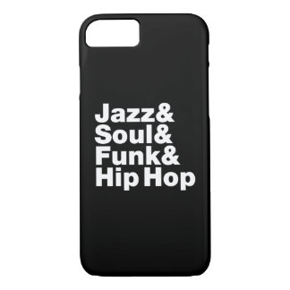 Jazz & Soul & Funk & Hip Hop iPhone 7 Case