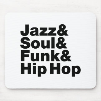 Jazz & Soul & Funk & Hip Hop Mouse Pad