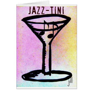 JAZZ=TINI print by jill Card