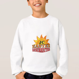jc easter ressurection sweatshirt