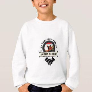 JC my heavenly friend Sweatshirt