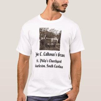 jcc, John C. Calhoun's Grave, St. Philip's Chur... T-Shirt