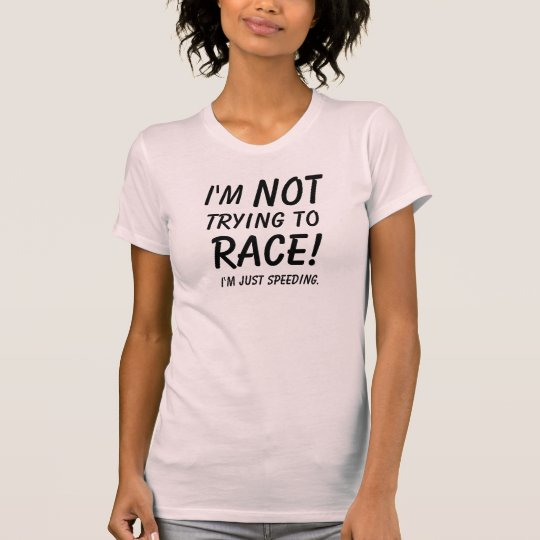 "JDM Cookout: ""I'm Not Trying to Race"" Women's Tee"