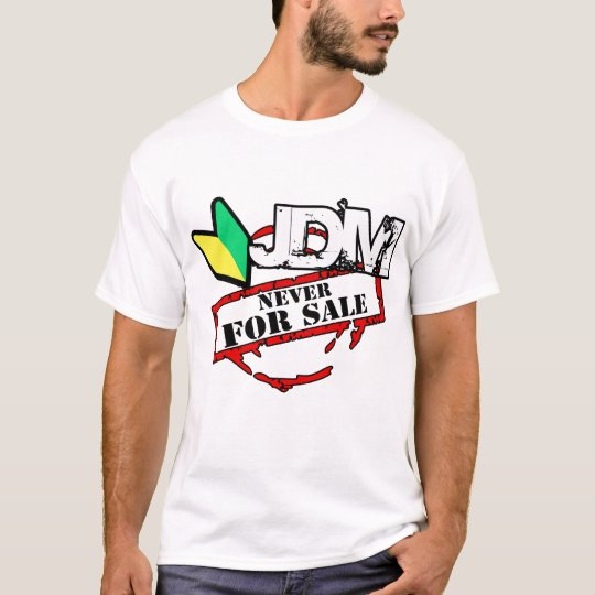 JDM Never For Sale (Light) T-Shirt