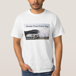 JDM Nissan 240sx S13 Smoke Tires Every Day T-Shirt