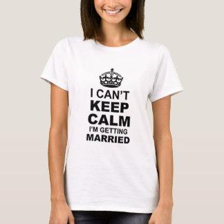 je biseaute garde le calme que je me marie t-shirt