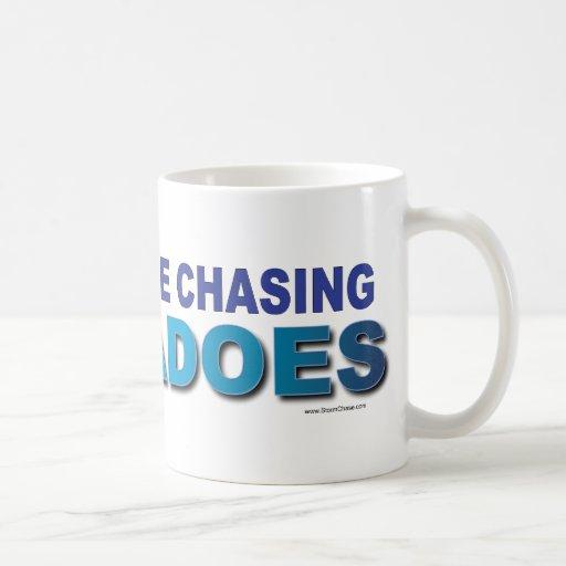 Je chasserais plutôt des tornades tasse à café