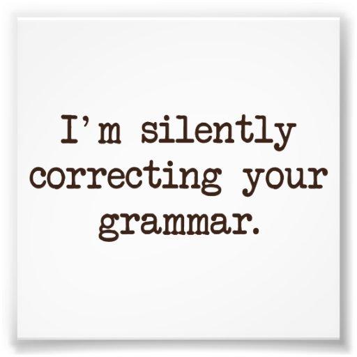 Je corrige silencieusement votre grammaire photographie