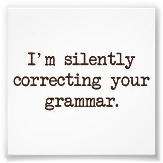 Je corrige silencieusement votre grammaire tirages photo
