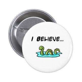 Je crois en monstre de Loch Ness Macaron Rond 5 Cm