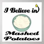 je crois en purée de pommes de terre posters