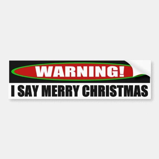Je dis le Joyeux Noël Adhésif Pour Voiture