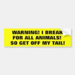 Je freine pour des animaux ainsi obtenez outre de  adhésifs pour voiture