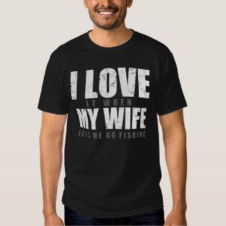 je l'aime quand mon épouse me laisse partir pêcher tee-shirts
