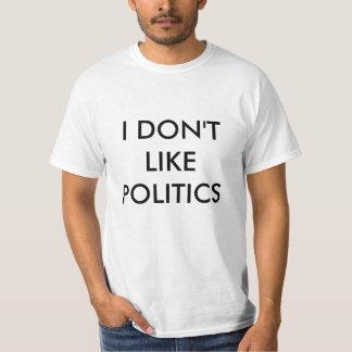 Je n'aime pas la pièce en t de la politique t-shirt
