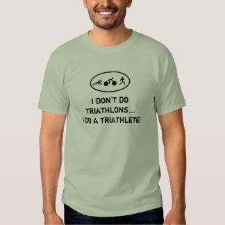 Je ne fais pas des triathlons… que je fais un tee shirt