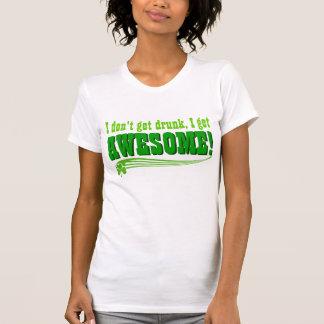 Je ne m'obtiens pas ivre deviens impressionnant t-shirt